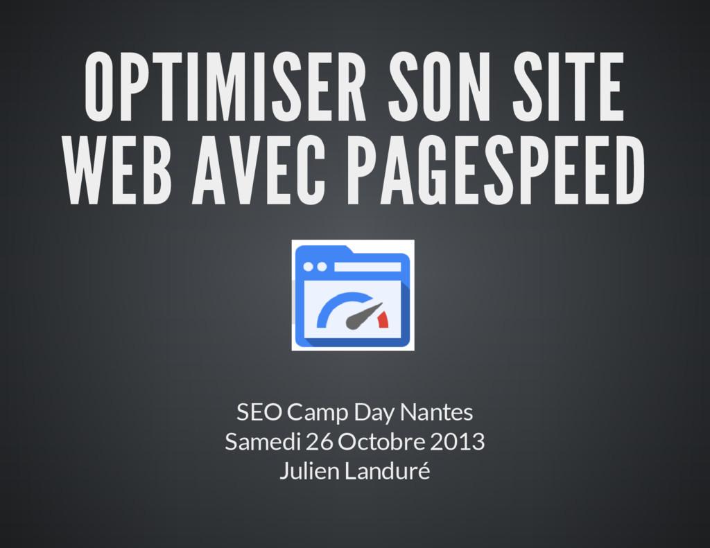 OPTIMISER SON SITE WEB AVEC PAGESPEED SEO Camp ...