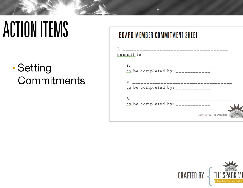 ACTION ITEMS •Setting Commitments