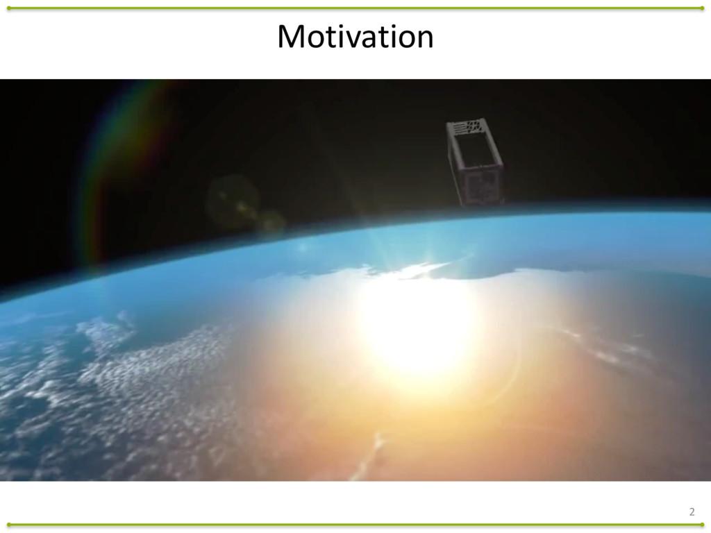 2 Motivation