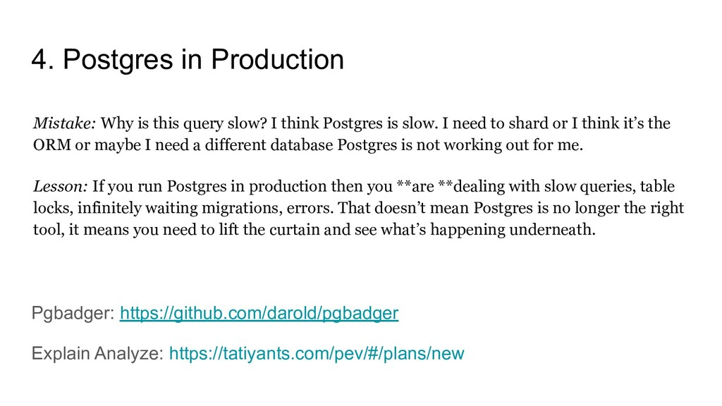 4. Postgres in Production Mistake: Why is this ...