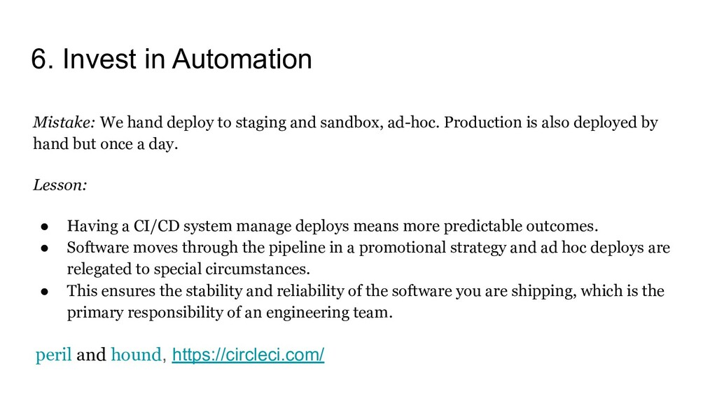6. Invest in Automation Mistake: We hand deploy...