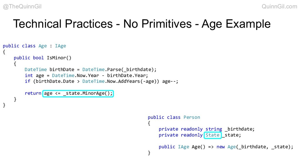 public class Age : IAge { public bool IsMinor()...