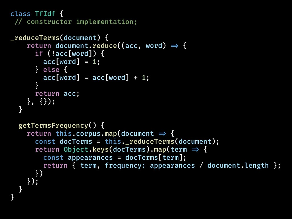 class TfIdf { !// constructor implementation; _...