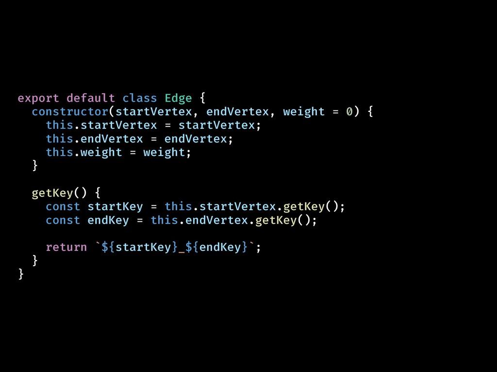 export default class Edge { constructor(startVe...