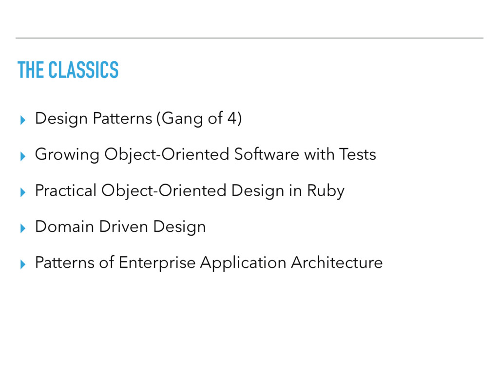 THE CLASSICS ▸ Design Patterns (Gang of 4) ▸ Gr...