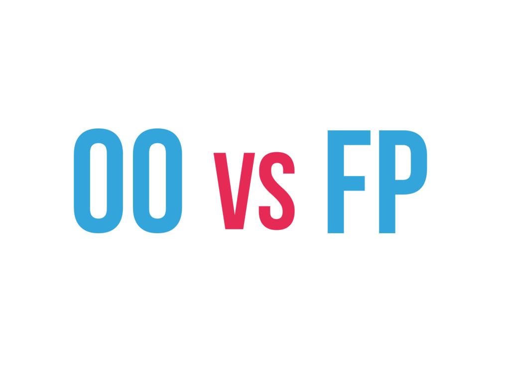 OO vs FP
