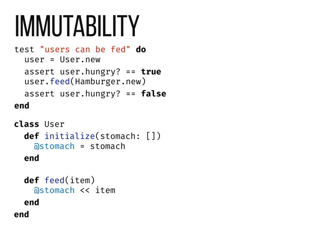 "Immutability test ""users can be fed"" do user = ..."