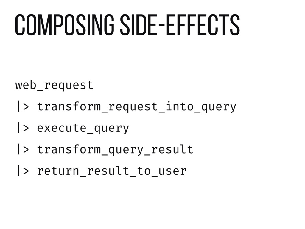 composing side-effects web_request  > transform...