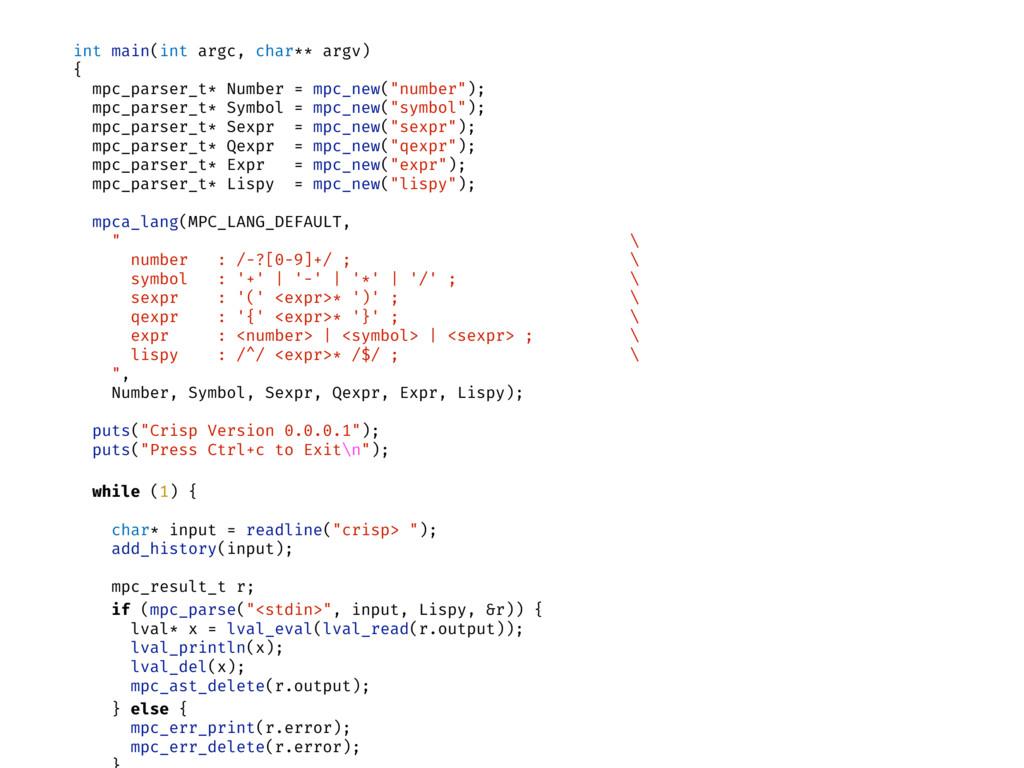 int main(int argc, char** argv) { mpc_parser_t*...