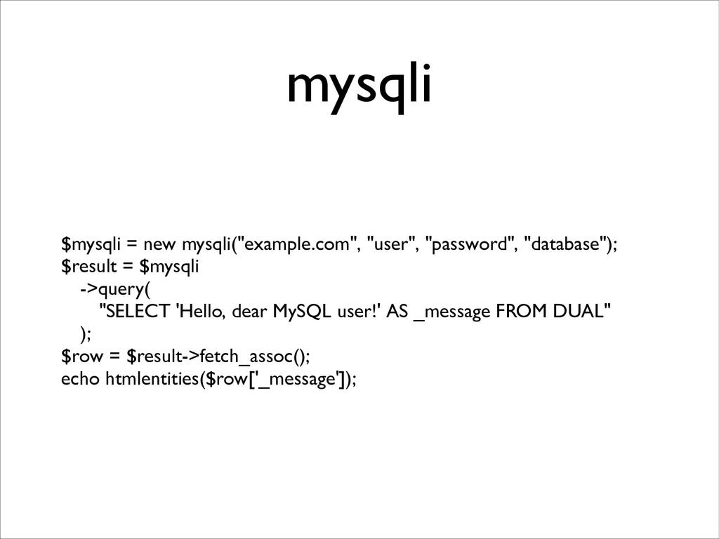 """mysqli $mysqli = new mysqli(""""example.com"""", """"use..."""