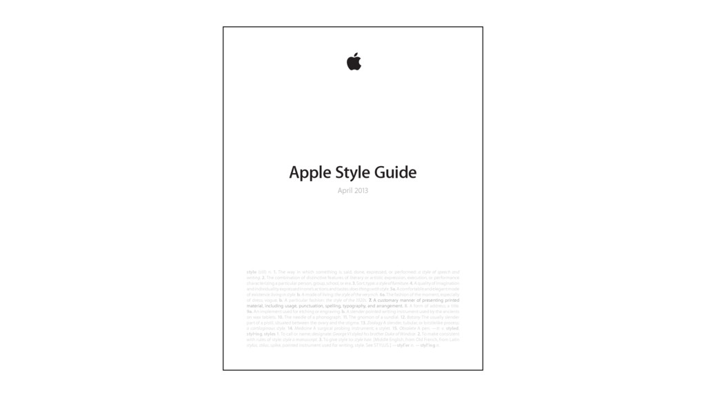 Apple Style Guide April 2013 style (stīl) n. 1....