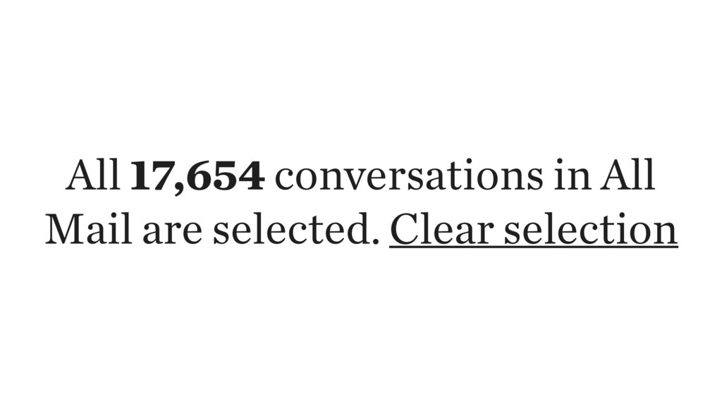 All 17,654 conversations in All Mail are select...