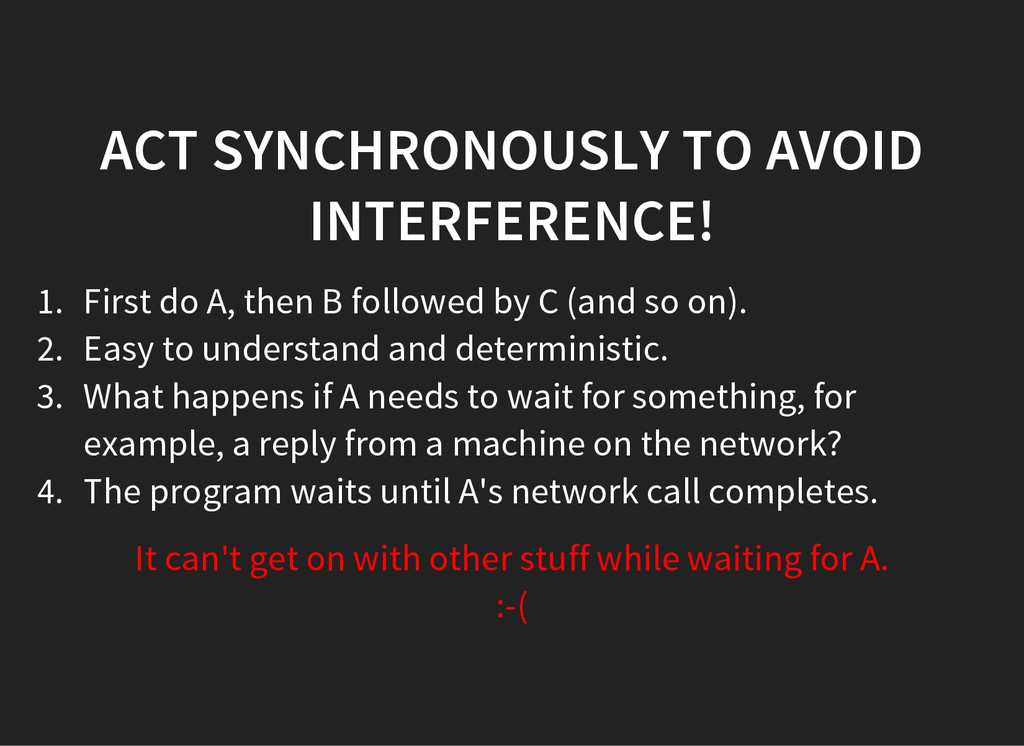 ACT SYNCHRONOUSLY TO AVOID INTERFERENCE! 1. Fir...