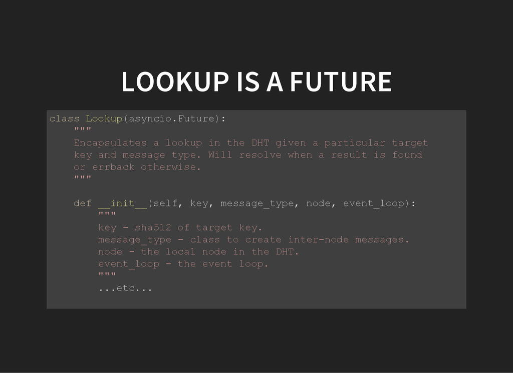 LOOKUP IS A FUTURE c l a s s L o o k u p ( a s ...