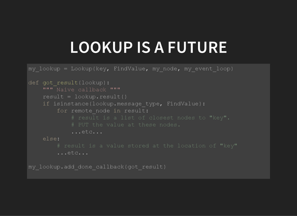 LOOKUP IS A FUTURE m y _ l o o k u p = L o o k ...