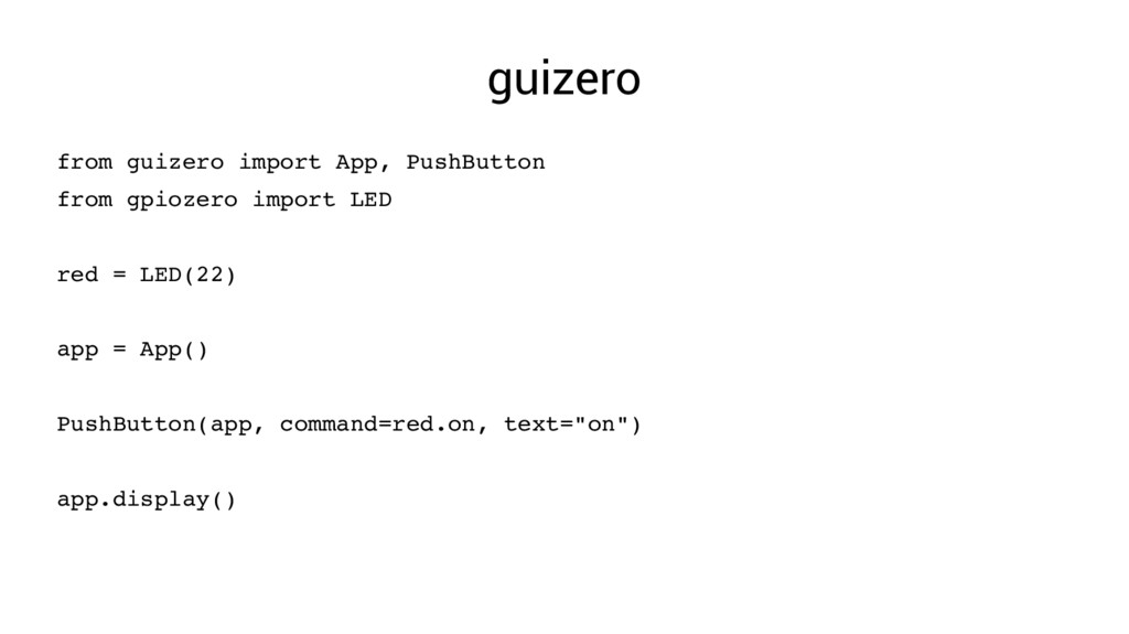 guizero from guizero import App, PushButton fro...