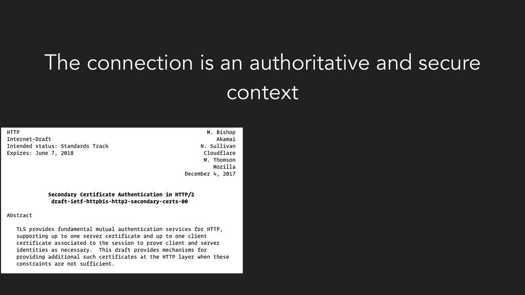 The connection is an authoritative and secure c...