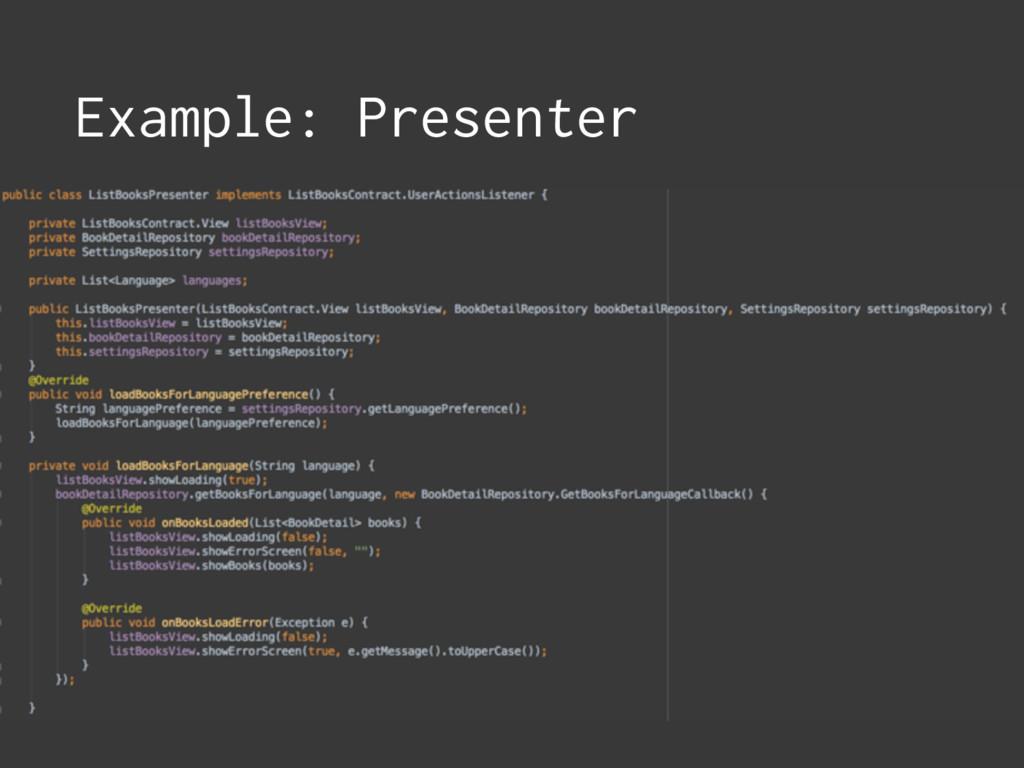 Example: Presenter