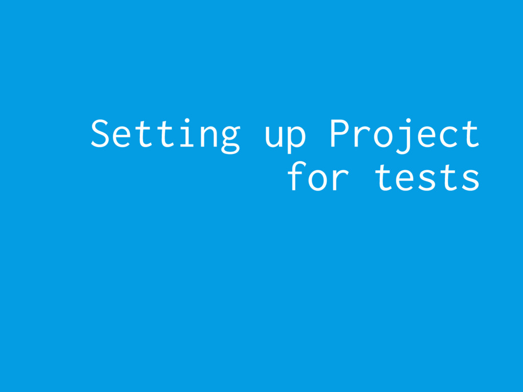 Setting up Project for tests