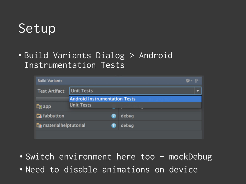 Setup • Build Variants Dialog > Android Instrum...
