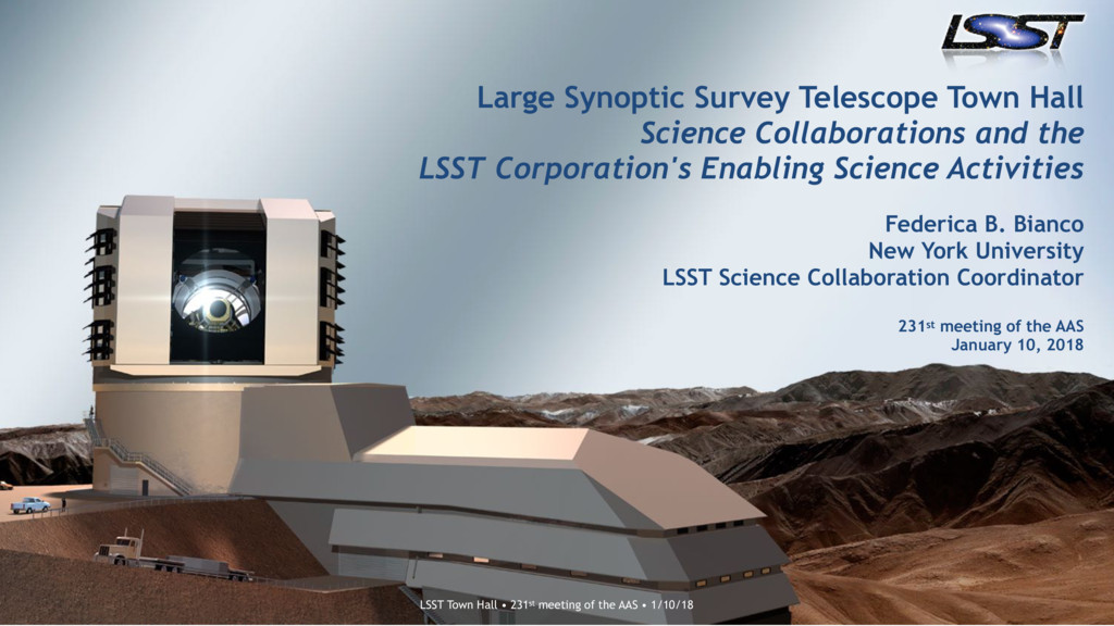 LSST Town Hall • 227th meeting of the AAS • 1/7...