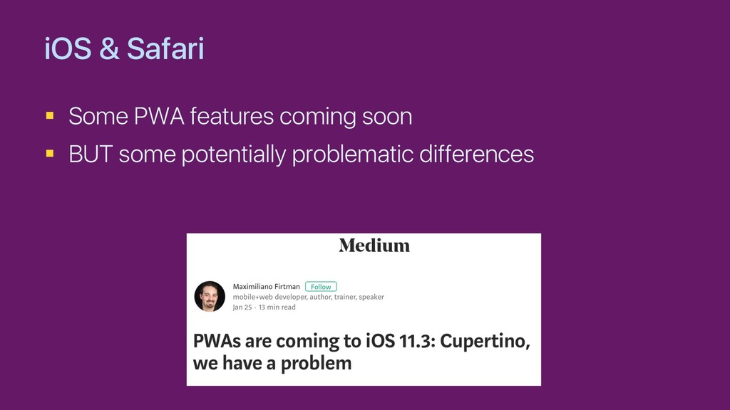 iOS & Safari § Some PWA features coming soon § ...