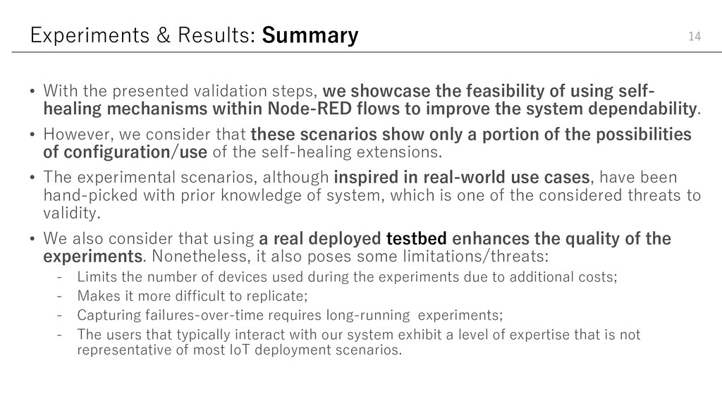 Experiments & Results: Summary • With the prese...