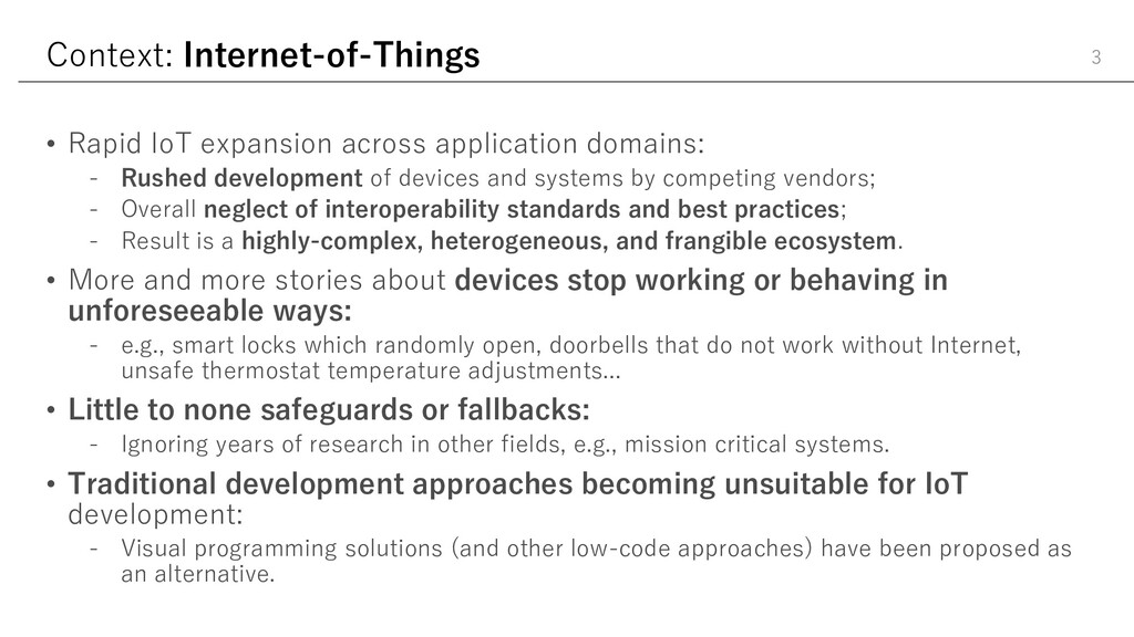 Context: Internet-of-Things • Rapid IoT expansi...