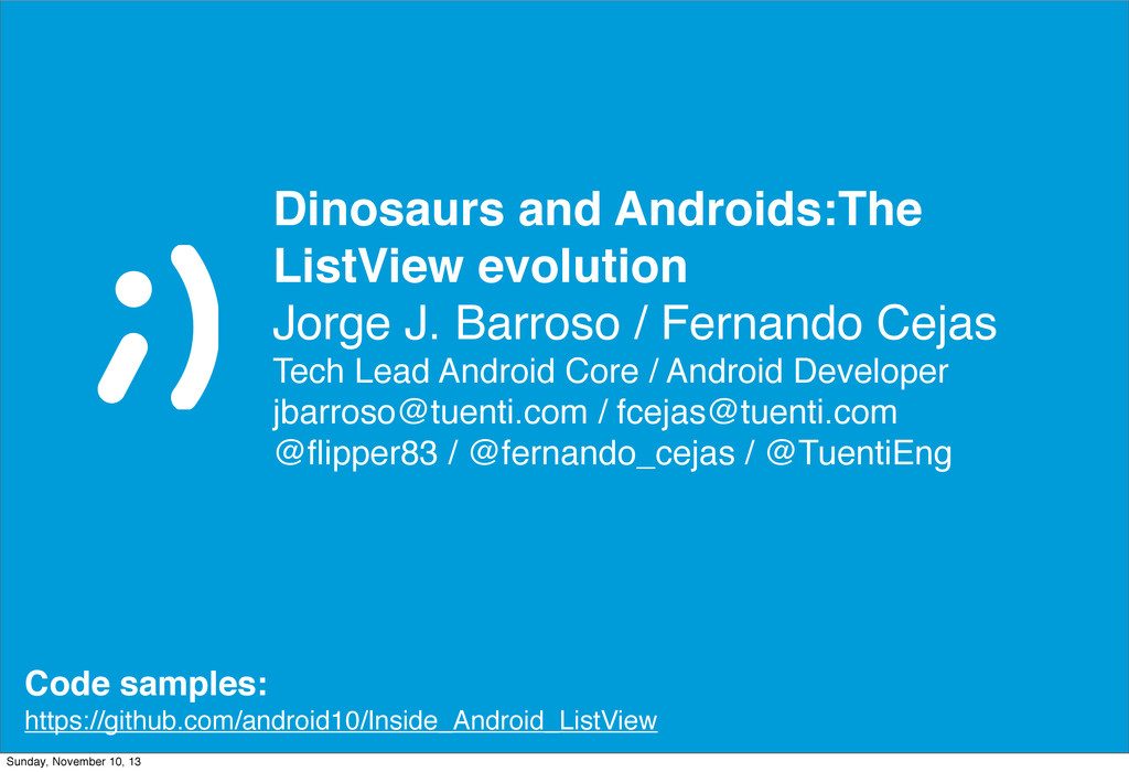 Dinosaurs and Androids:The ListView evolution J...