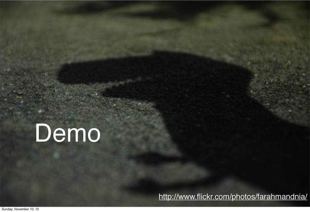 http://www.flickr.com/photos/farahmandnia/ Demo ...