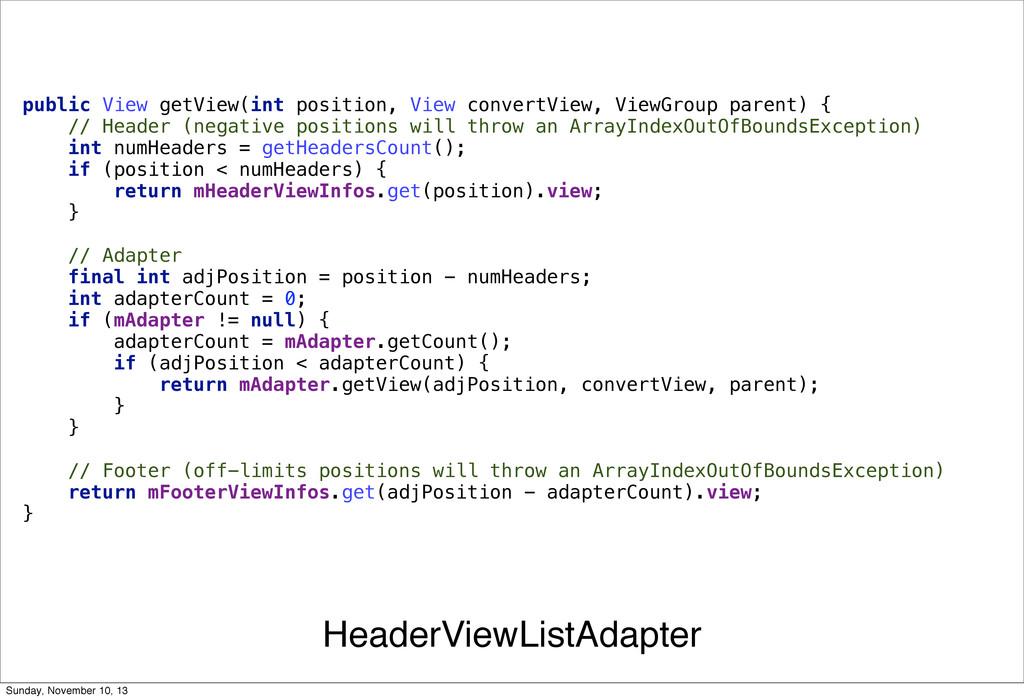 HeaderViewListAdapter public View getView(int p...