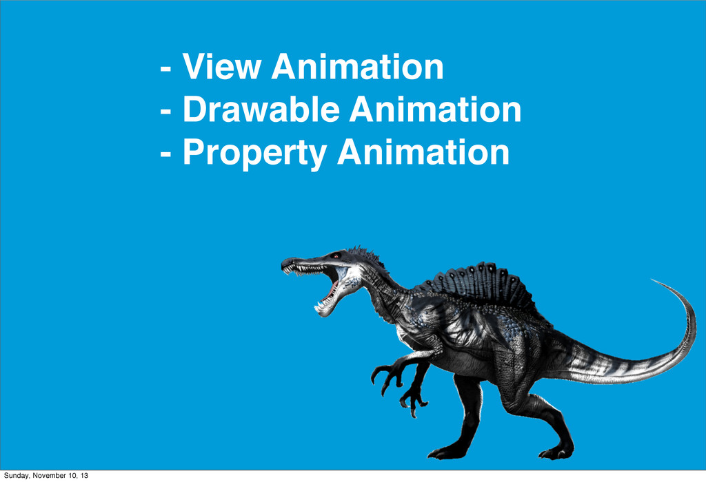 - View Animation - Drawable Animation - Propert...