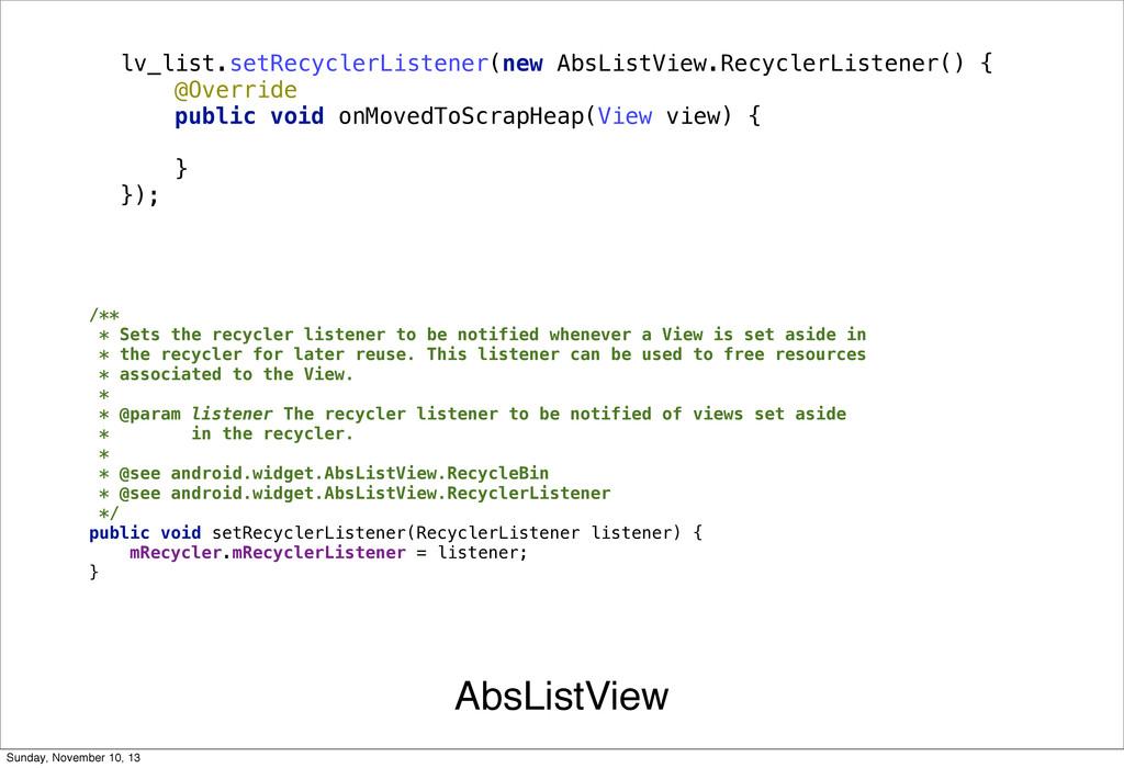 AbsListView lv_list.setRecyclerListener(new Abs...