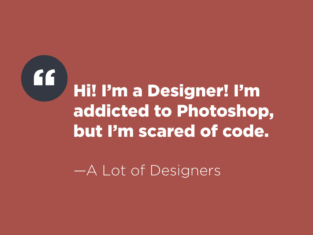 Hi! I'm a Designer! I'm addicted to Photoshop, ...