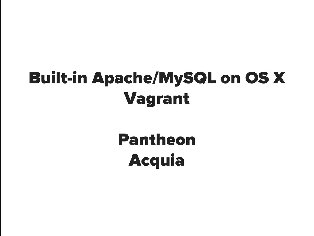 Built-in Apache/MySQL on OS X Vagrant Pantheon ...