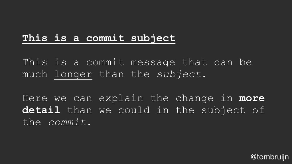 @tombruijn This is a commit subject This is a c...