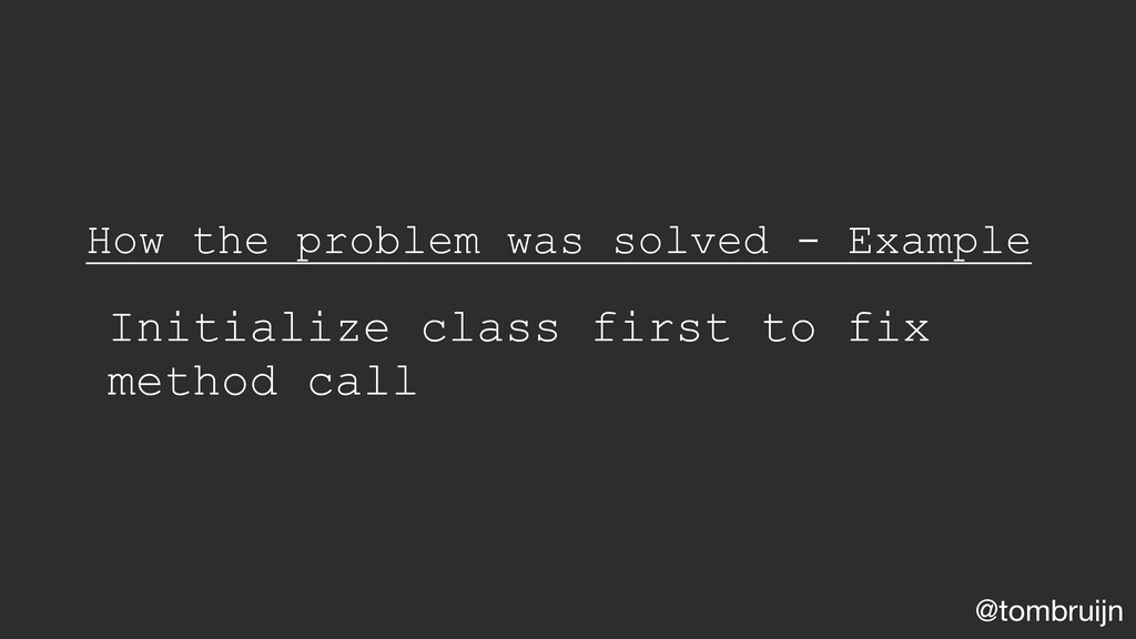 @tombruijn How the problem was solved - Example...