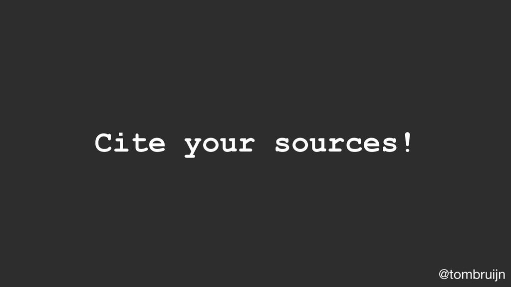 @tombruijn Cite your sources!