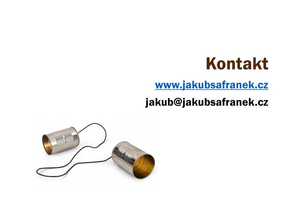 Kontakt www.jakubsafranek.cz jakub@jakubsafrane...