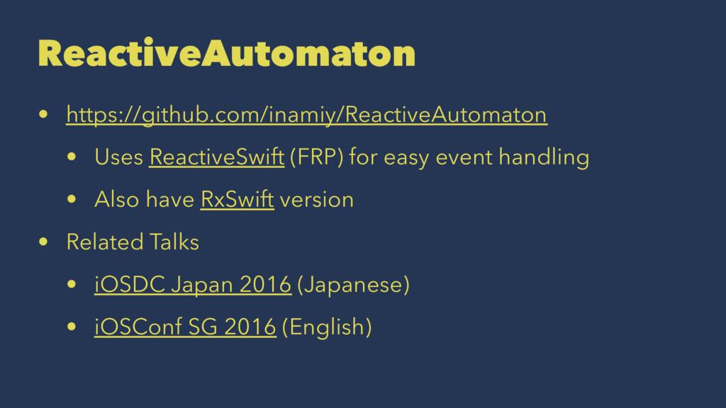ReactiveAutomaton • https://github.com/inamiy/R...