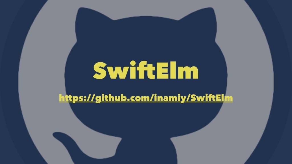 SwiftElm https://github.com/inamiy/SwiftElm