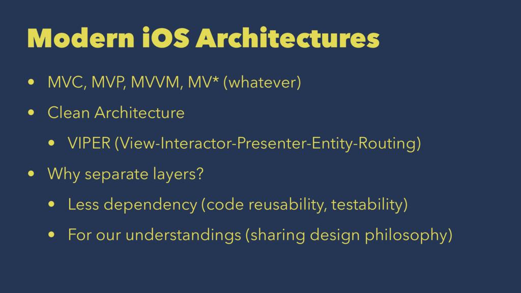 Modern iOS Architectures • MVC, MVP, MVVM, MV* ...