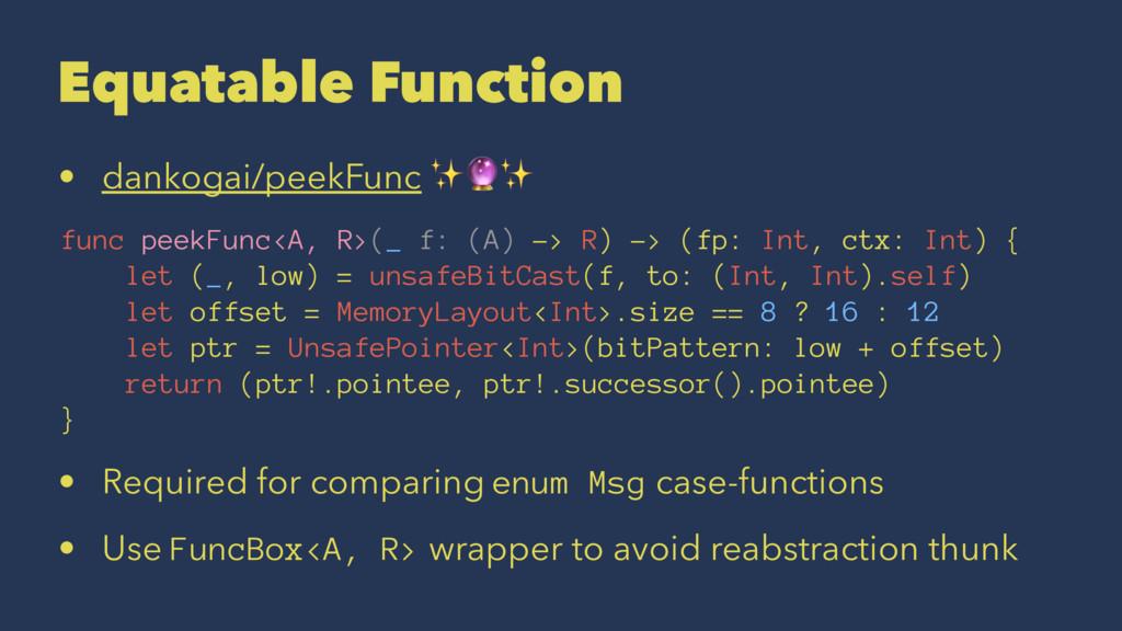 "Equatable Function • dankogai/peekFunc ✨""✨ func..."