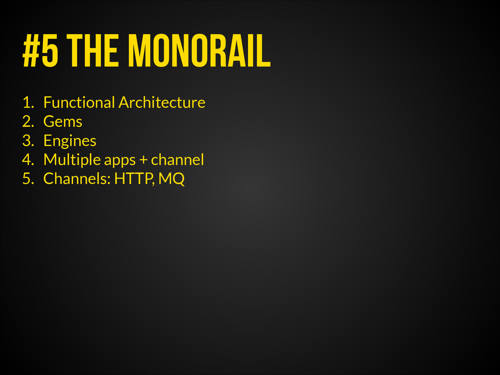 #5 The monorail 1. Functional Architecture 2. G...