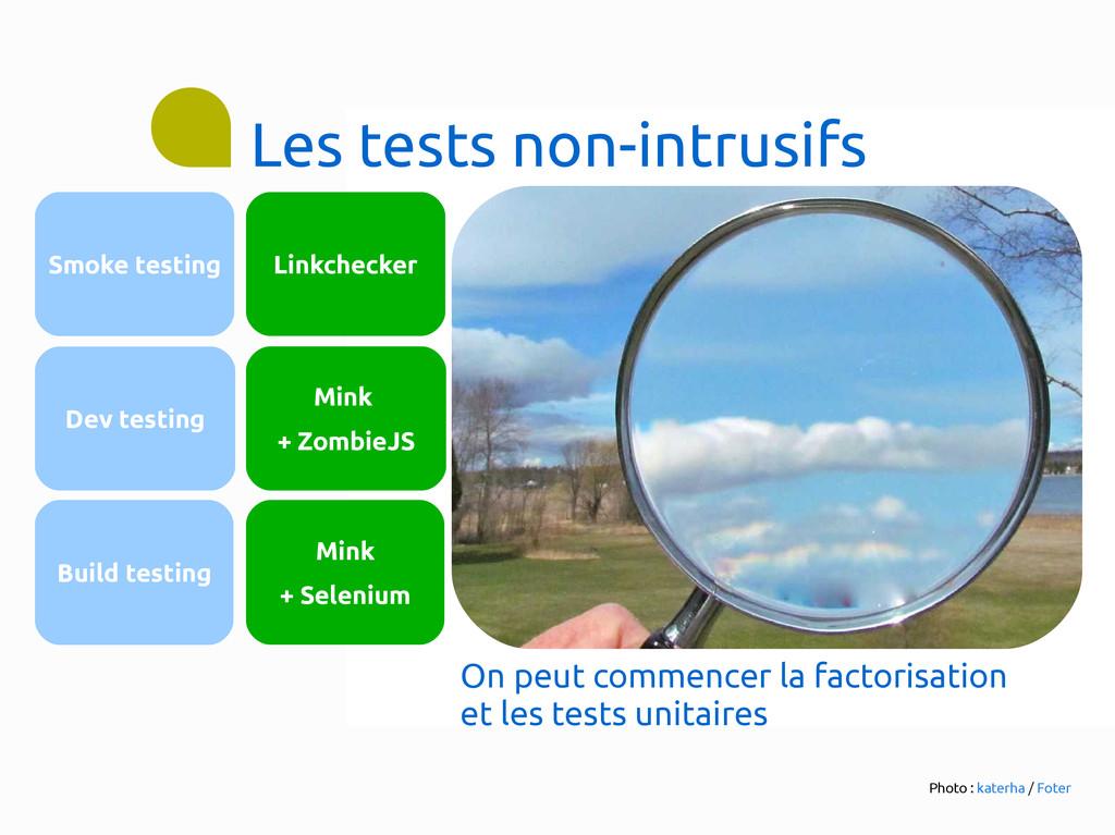 Les tests non-intrusifs Linkchecker Mink + Zomb...