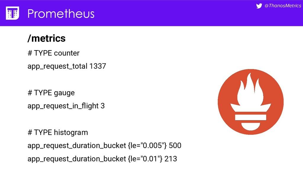 @ThanosMetrics /metrics # TYPE counter app_requ...