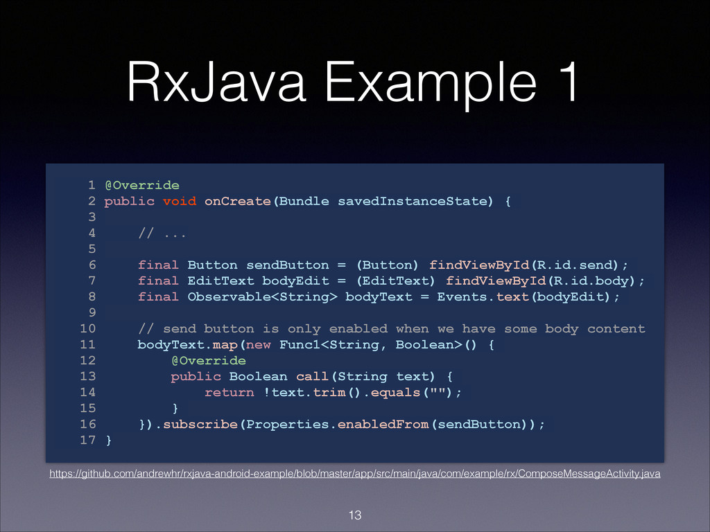 RxJava Example 1 1 @Override 2 public void onCr...