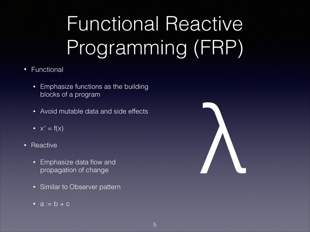 Functional Reactive Programming (FRP) • Functio...