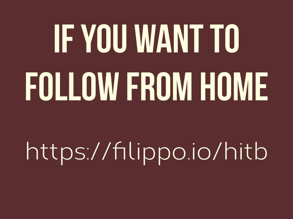 https://filippo.io/hitb If you want to follow fr...