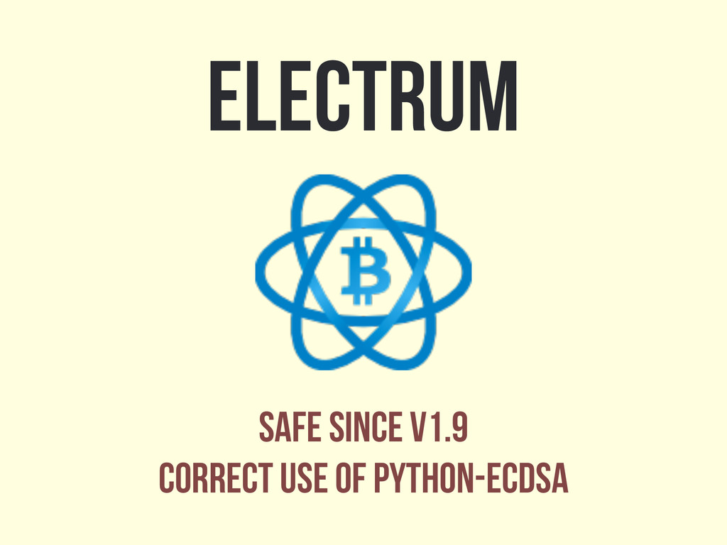 electrum safe since v1.9 correct use of python-...
